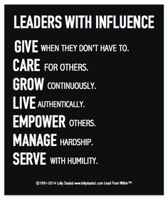 Leaders With Influence live a life of integrity.