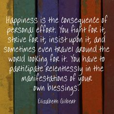 Author Elizabeth Gilbert on the secret to happiness.