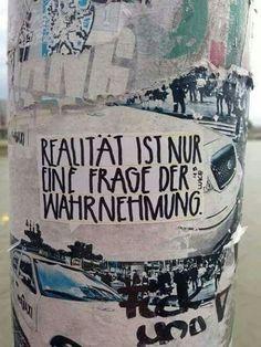 Realität Ist nur eine Frage der Wahrnehmung