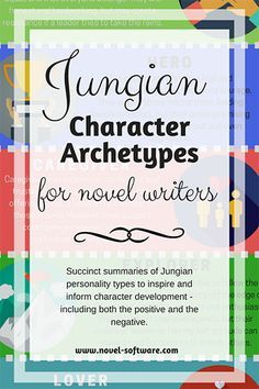 Succinct summaries of Jungian personality types to inspire and inform character development - including both the positive and the negative.