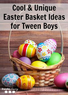 Cool & Unique, non-candy Easter Basket Ideas for Tween Boys. Neat things your tweens will love. DIY your own basket.