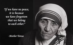Famous Quotes : Mother Teresa Quotes Wallpapers - Quotes Sayings Famous Quotes, Me Quotes, Qoutes, Mother Teresa Quotes, Together Quotes, Servant Leadership, Other Mothers, All That Matters, Knowing God