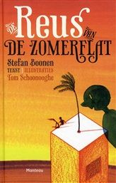 De reus van de zomerflat, grappig, poëtisch verhaal van Stefan Boonen.