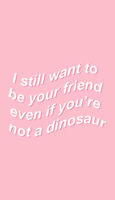 Pink aesthetic, quote aesthetic, you stupid, aesthetic backgrounds, charact Aesthetic Grunge, Quote Aesthetic, Aesthetic Vintage, Aesthetic Food, Soft Grunge, Aesthetic Backgrounds, Aesthetic Wallpapers, Dinosaur Wallpaper, Pink Images