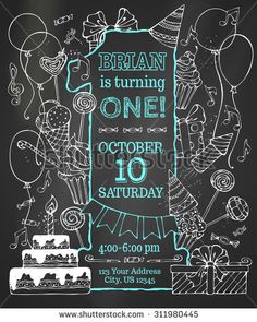 Chalk first Birthday invitation on blackboard. Hand-drawn chalk party blowouts and hats, sweets, garlands and balloons, music notes and firework, birthday pie on blackboard background.