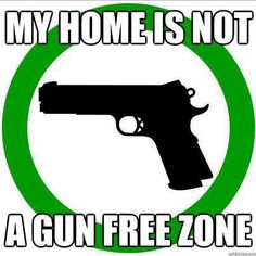 Gun-free zone? NOPE. You have been warned!