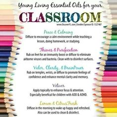 Young Living Oils for the Classroom! Focus, Attention, Promote calmness and even germ reducing.  Get your kids on these in school!  www.theoildropper.com
