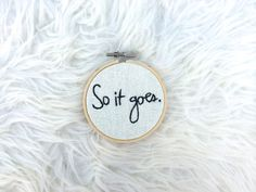 3 Mini Kurt Vonnegut Quote Hoop Art  Hand by YourMainStitch