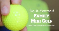 How to Build a Mini-Golf Course at Home With Your Family |