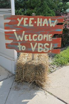 I like this welcome sign for VBS.  This would be great leading up to your door.
