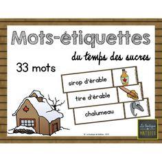 33 Mots Étiquettes du Temps des Sucres Sugar Bush, French Immersion, Maple Syrup, Social Studies, Elementary Schools, Canada, Classroom, Teaching, Handmade