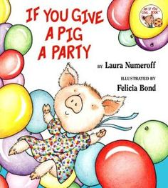 """This book came home from the wonderful """"Treasure Chest"""" in amazing Ms. Abbot's room.  If You Give a Pig a Party by Laura Numeroff is a great book for emerging readers. We were sent out in search of more books by Laura Numeroff and also own If You Give a Mouse a Cookie, and If You Give a Dog a Donut.  Love these!"""