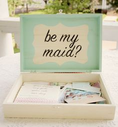 Cuuuuuute idea for asking Bridesmaids to fulfill that special role