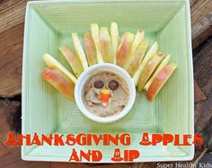 Thanksgiving Apples and Dip | Healthy Ideas for Kids