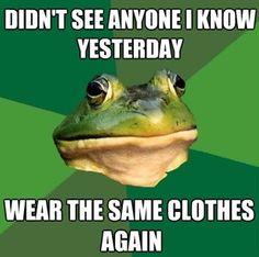 Foul Bachelor Frog Meme – Same clothes