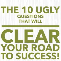 10 Ugly Questions that will Clear the Road to Success with lots of tips for Creative Entrepreneurs http://www.estherdecharon.com/creative-business/10-ugly-questions-will-clear-road-success/