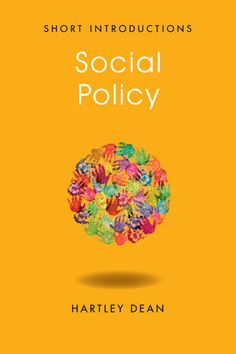 Social Policy as a Magpie: Applying ruthless pragmatism to real-world problems. Read the review here: http://blogs.lse.ac.uk/lsereviewofbooks/2012/08/17/book-review-social-policy-hartley-dean/#