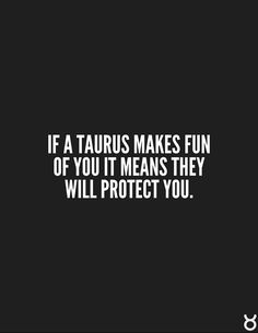 Traits of virgo and taurus. Very true, both my hubby and I are like this. You know we care for you if we make jabs at you. If I don't pick on you in the slightest I'm most likely uncomfortable with you. Some people don't understand why we do it Taurus Quotes, Zodiac Signs Taurus, My Zodiac Sign, Zodiac Quotes, Zodiac Facts, Taurus Woman, Taurus And Gemini, Taurus Traits, Pseudo Science
