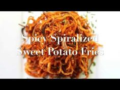 Spicy Spiralized Sweet Potato Fries