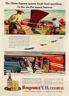 "Seagram's Vo Canadian Whiskey Ad ""The Glider... (1946)  By the men who plan beyond tomorrow! Now this is an ad theme I can get with!"