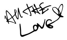 """""""All the Love"""" quote in Harry Styles' handwriting."""