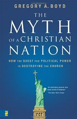 The Myth of a Christian Nation by Greg Boyd