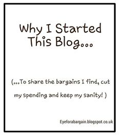 Eye for a Bargain: Why I Started This Blog...