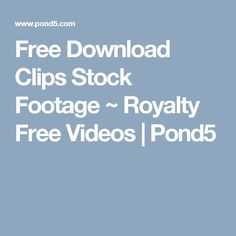 free download clips stock footage royalty free videos pond5