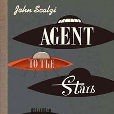 Agent to the Stars by John Scalzi, Wil Wheaton (Narrator) #audiobook #audioreading #scifi #aliens #comic