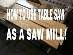 Table Saw - Saw Mill - JIG! - YouTube...Can be used to make tapered table legs perfect every time