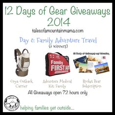 12 Days of Gear Giveaways: Day 8 - Family Adventure Travel   Tales of a Mountain Mama