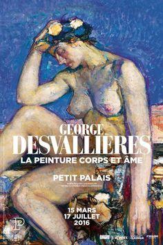 Exposition Georges Desvallieres - La peinture corps et âme - Mars 2016/Juillet 2016 - Petit Palais