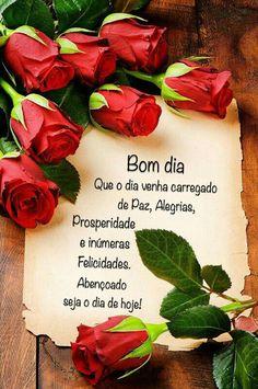 Que o dia venha carregado de Paz, Alegrias, Prosperidade e inúmeras Felicidades! Abençoado seja o dia de hoje!
