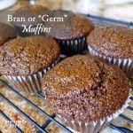 """Bran or """"Germ"""" Muffins"""