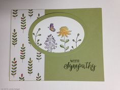 """Mossy Meadow card base with designer series paper, """";"""" mossy meadow oval frame; """"with Sympathy"""" sentiment from the Rose Wonder stamp set; and oval stamped with stamps from the Stampin Up's Flowering Fields stamp set"""
