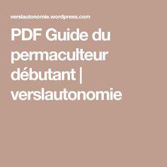 PDF Guide du permaculteur débutant | verslautonomie