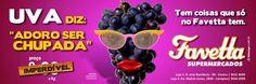 """Favetta Supermercados: Campanha - Uva diz: """"Adoro ser chupada"""""""