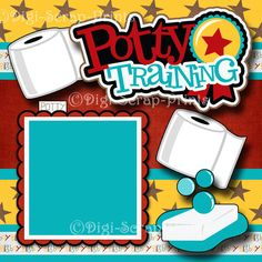POTTY TRAINING ~ BOY 2 premade scrapbook pages paper piecing layout ~ DIGISCRAP in Crafts, Scrapbooking & Paper Crafts, Pre-Made Pages & Pieces   eBay