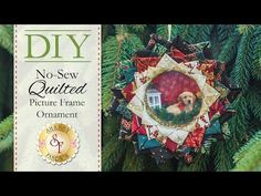 DIY No-Sew Quilted Picture Frame Ornament   with Jennifer Bosworth of Shabby Fabrics - YouTube