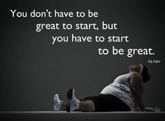weight-loss-motivation-fitness-quotes-zig-ziglar-you-dont-have-to-be-great-to-start - weight-loss-motivation-fitness-quotes-zig-ziglar-you-dont-have-to-be-great-to-start. Fitness Quotes, Fitness Tips, Workout Fitness, Workout Quotes, Health Fitness, Fitness Goals, Exercise Quotes, Running Quotes, Zumba Quotes