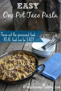 Easy One Pot Taco Pasta from WholesomeMommy.com