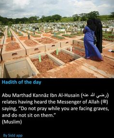 Worship only Allah! And not the Graves,Fo Visiting Graves and Praying there is Haram! Prophet Muhammad Quotes, Hadith Quotes, Quran Quotes, Quran Verses, Hindi Quotes, Islam Hadith, Islam Muslim, Islam Quran, Alhamdulillah