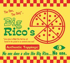 Big Rico's Pizza (Welcome To Night Vale)