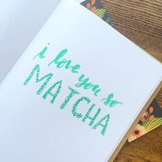 "244:: ""I love you so matcha"" //  #emletters #lettereveryday"