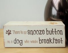 Chunky wooden shelf block, funny sign for a pet lover