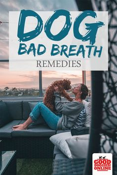 Check out these dog bad breath remedies to get your puppy's breath smelling good again. Dental health is important and it's good to keep your dog's teeth clean and healthy. #dogcare #dogbreath #dogteeth #dogs #dogmom