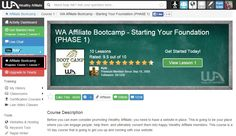 This is the WA Affiliate Bootcamp Course. It is another way to make money online by letting other people know about their services.
