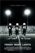 Friday Night Lights ( 2004 )  Based on H.G. Bissinger's book, which profiled the economically depressed town of Odessa, Texas and their heroic high school football team, The Permian High Panthers.