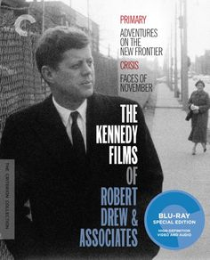 The Kennedy Films of Robert Drew & Associates: Primary, Adventures on the New Frontier, Crisis, Faces of November - Blu-Ray (Criterion Region A) Release Date: April 26, 2016 (Amazon U.S.)