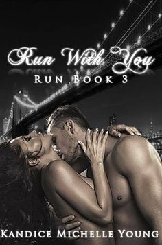 Check out the erotica Run with You by Kandice Michelle Young                        http://padmeslibrary.blogspot.com/2015/11/release-day-blitz-run-with-you-by.html